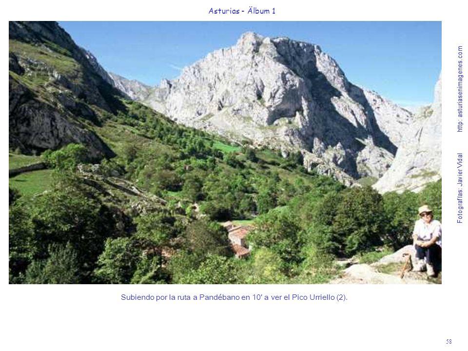 Subiendo por la ruta a Pandébano en 10 a ver el Pico Urriello (2).