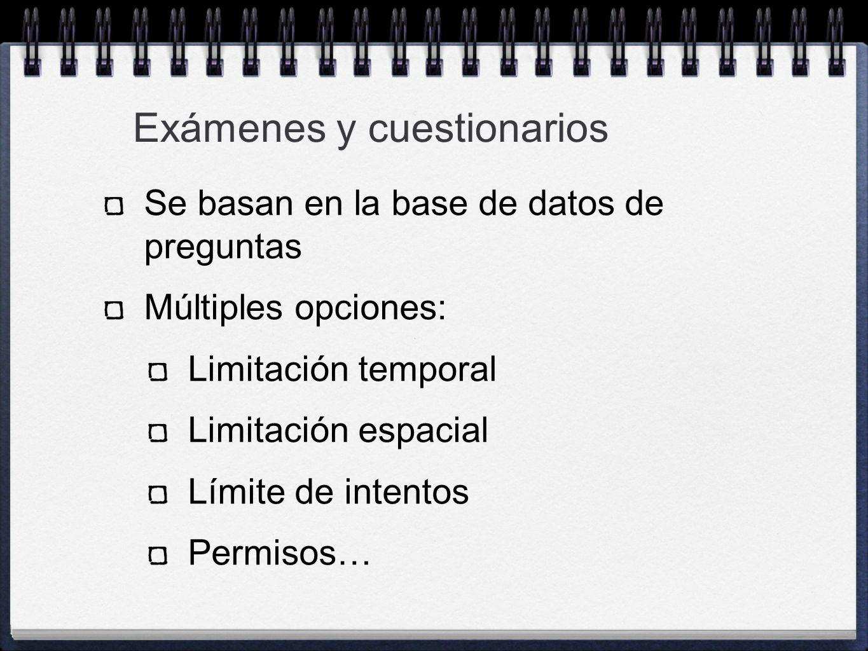 Exámenes y cuestionarios