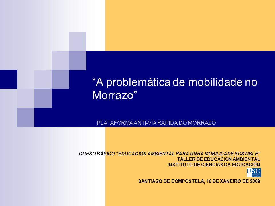 A problemática de mobilidade no Morrazo