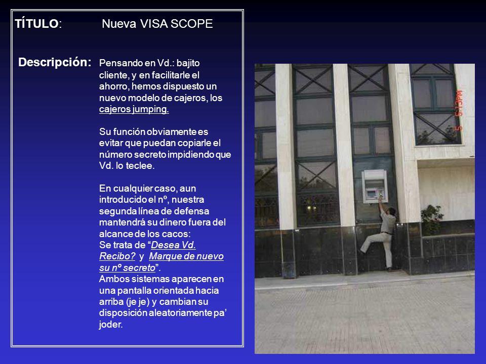 TÍTULO: Nueva VISA SCOPE