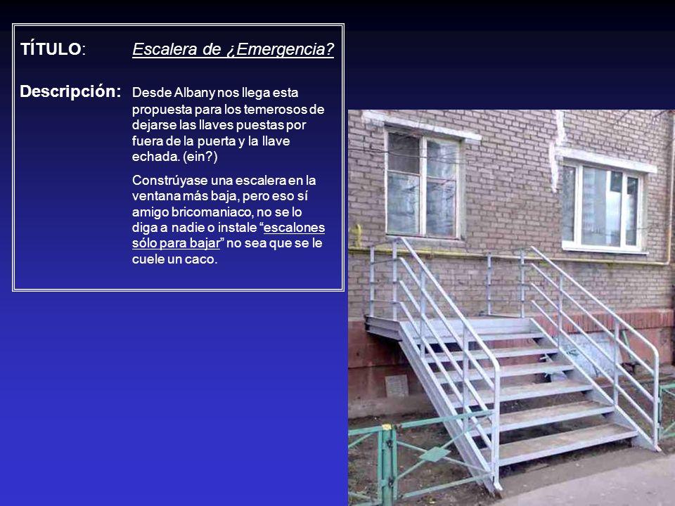 TÍTULO: Escalera de ¿Emergencia