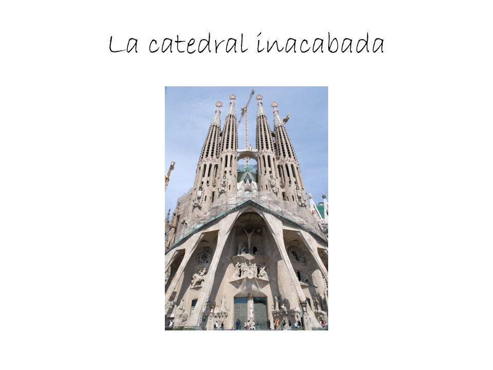 La catedral inacabada