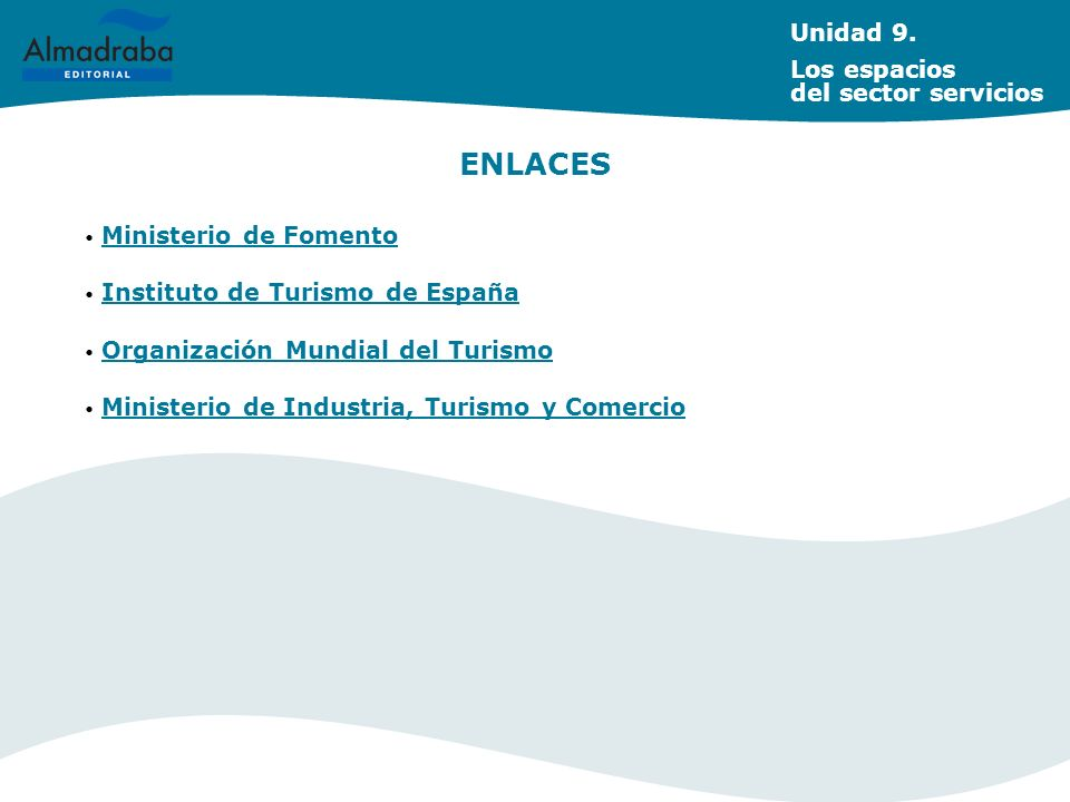 ENLACES Unidad 9. Los espacios del sector servicios