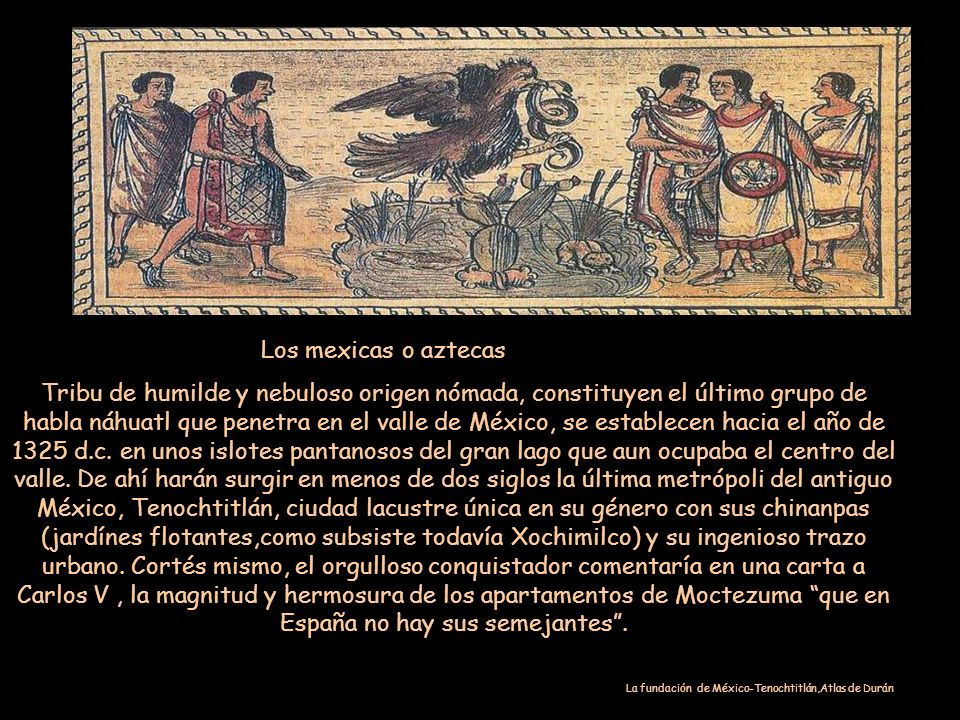 Los mexicas o aztecas