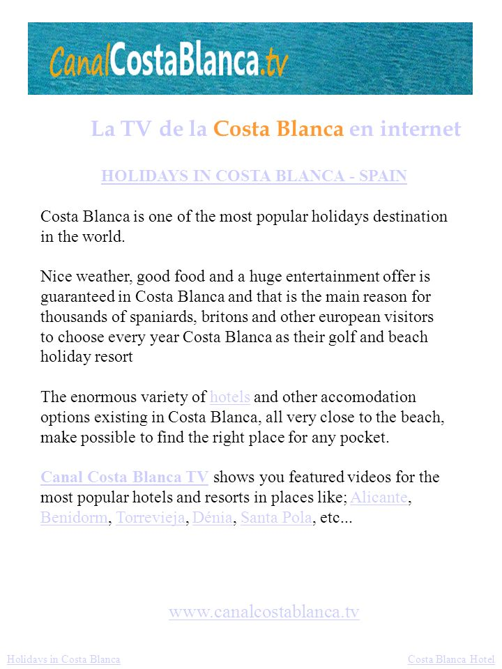 HOLIDAYS IN COSTA BLANCA - SPAIN