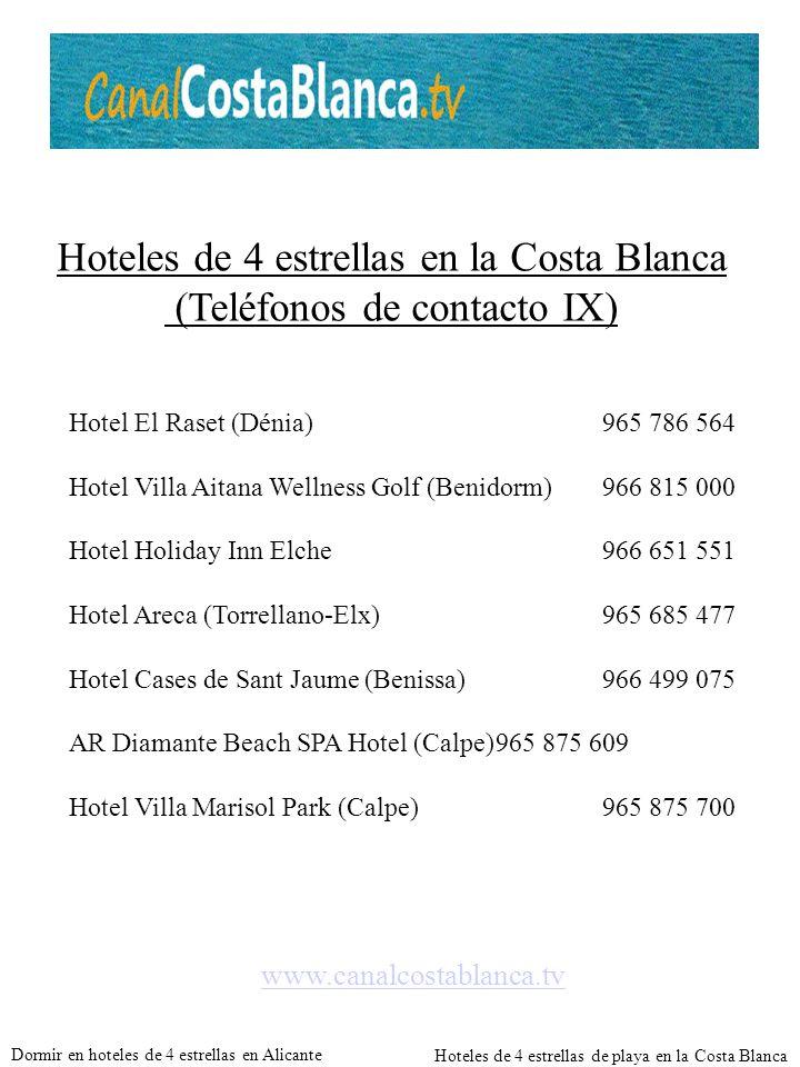 Hoteles de 4 estrellas en la Costa Blanca (Teléfonos de contacto IX)