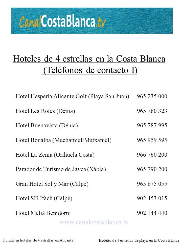 Hoteles de 4 estrellas en la Costa Blanca (Teléfonos de contacto I)