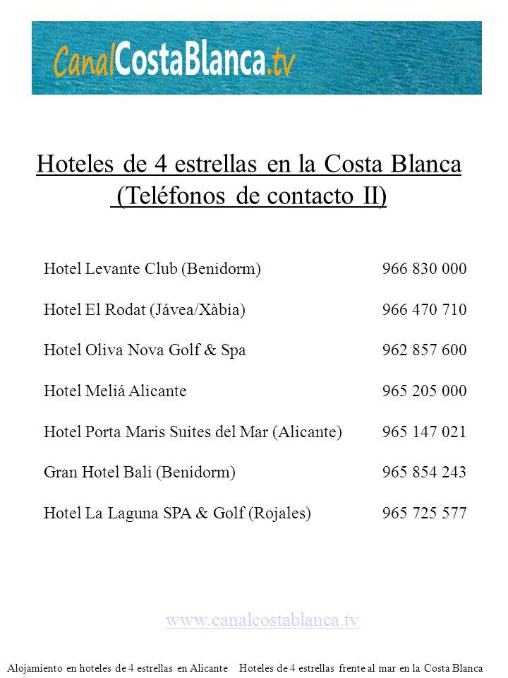Hoteles de 4 estrellas en la Costa Blanca (Teléfonos de contacto II)