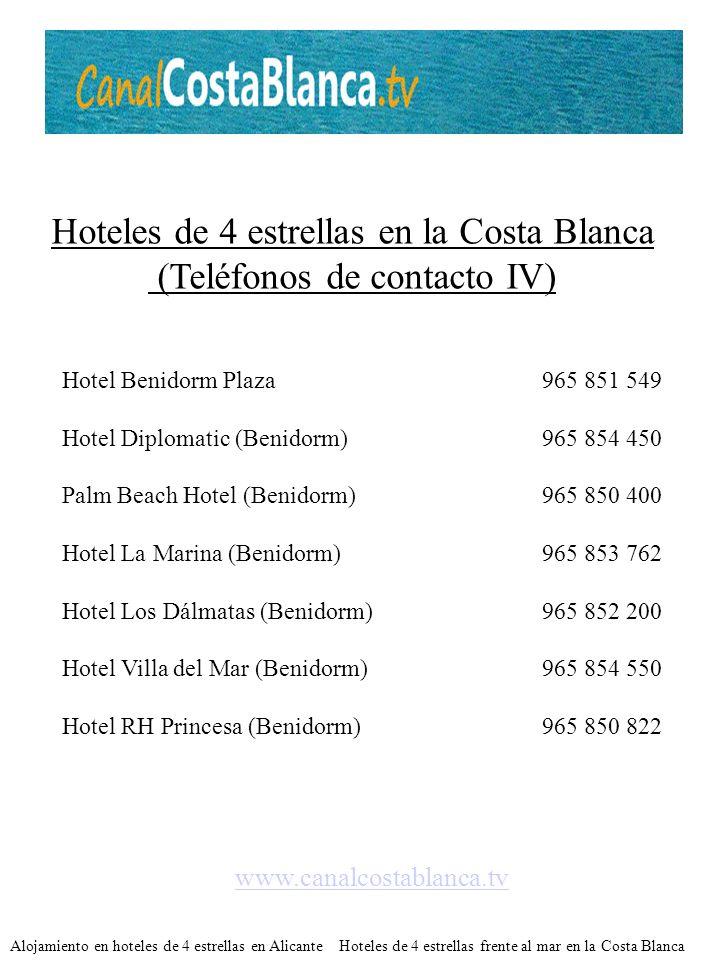Hoteles de 4 estrellas en la Costa Blanca (Teléfonos de contacto IV)