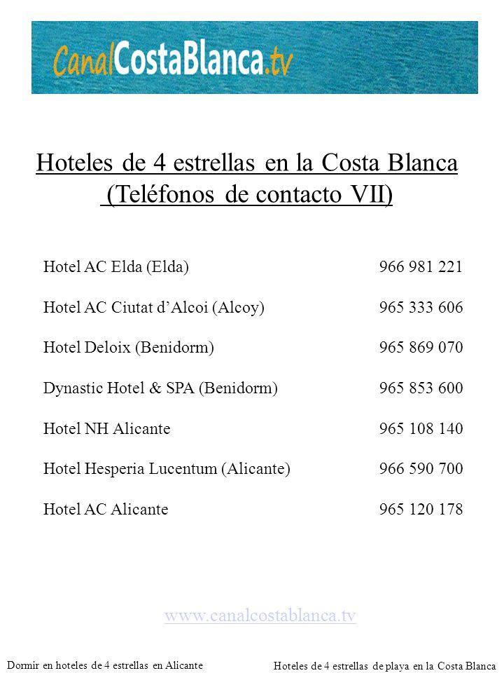 Hoteles de 4 estrellas en la Costa Blanca (Teléfonos de contacto VII)