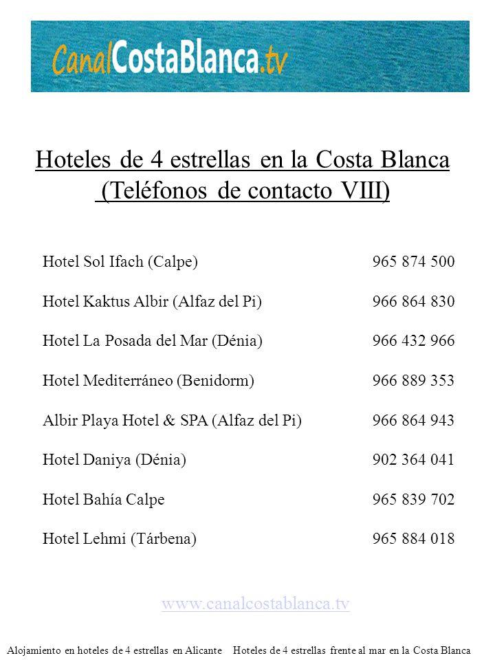 Hoteles de 4 estrellas en la Costa Blanca (Teléfonos de contacto VIII)