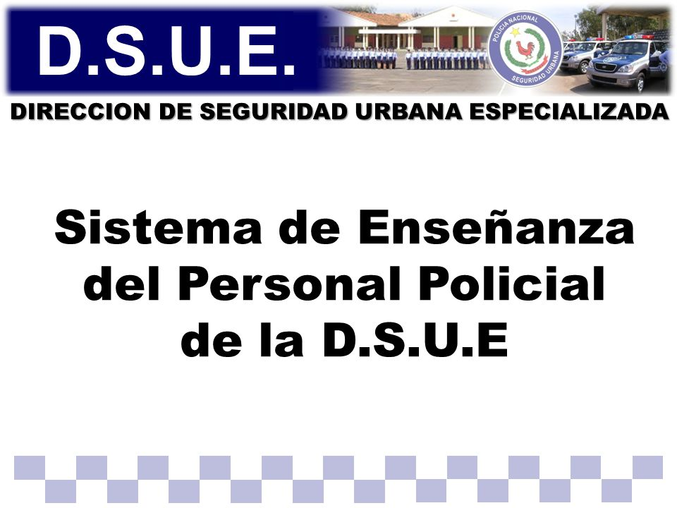 DIRECCION DE SEGURIDAD URBANA ESPECIALIZADA