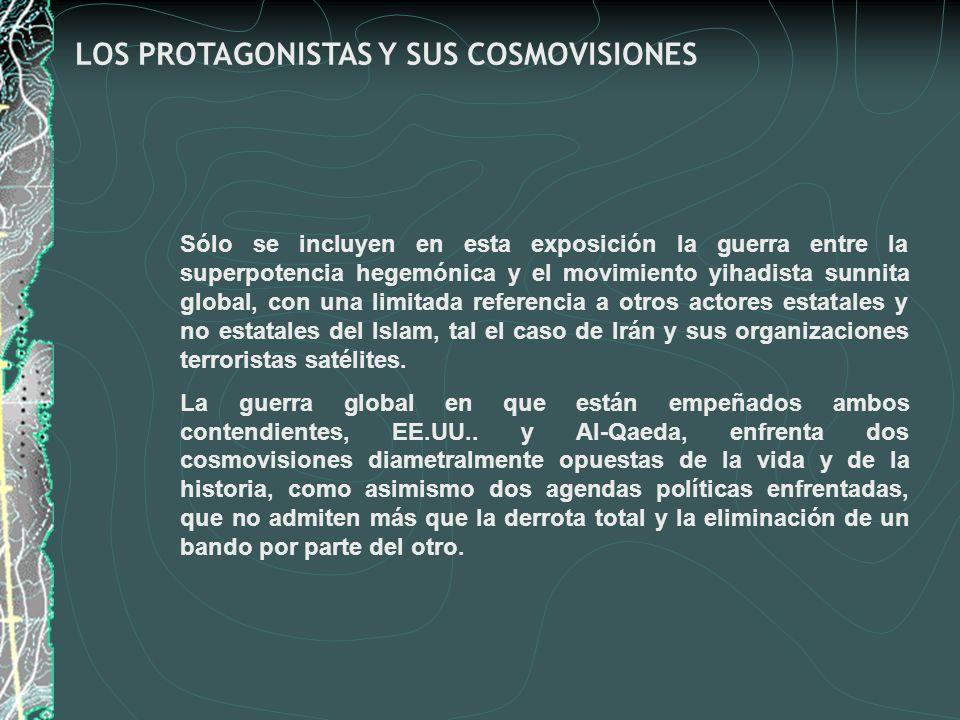 LOS PROTAGONISTAS Y SUS COSMOVISIONES