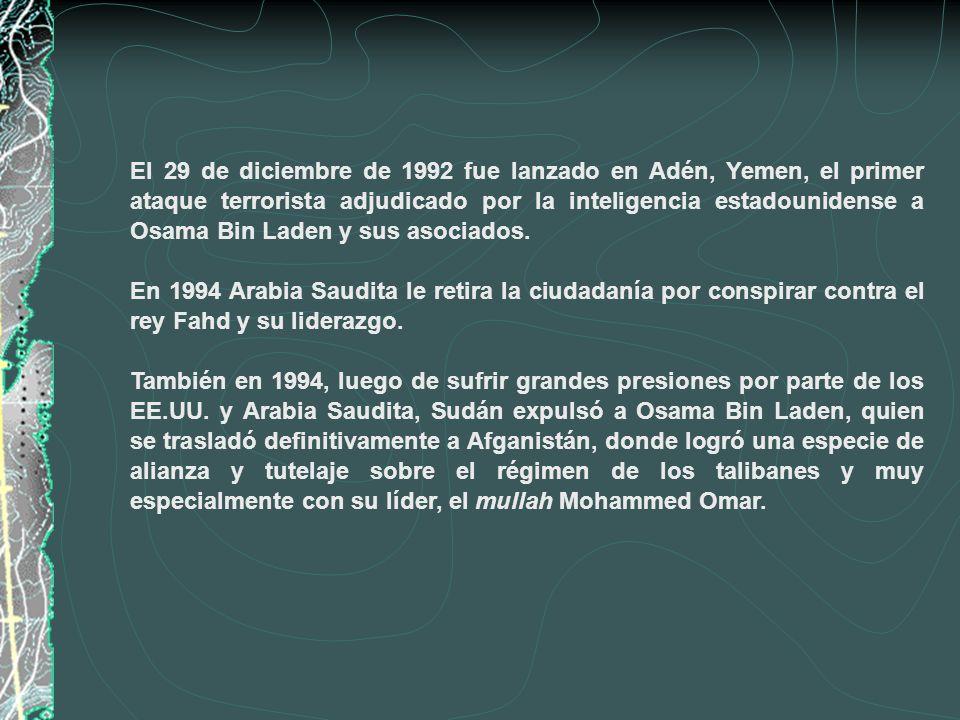 El 29 de diciembre de 1992 fue lanzado en Adén, Yemen, el primer ataque terrorista adjudicado por la inteligencia estadounidense a Osama Bin Laden y sus asociados.