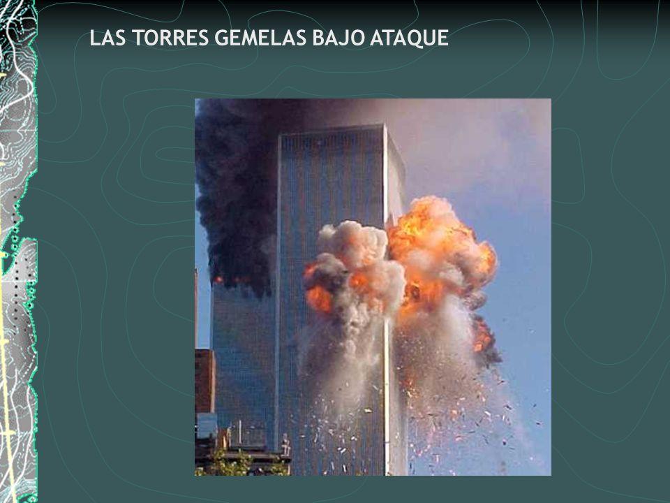 LAS TORRES GEMELAS BAJO ATAQUE