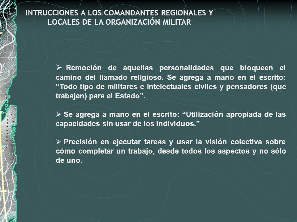 INTRUCCIONES A LOS COMANDANTES REGIONALES Y LOCALES DE LA ORGANIZACIÓN MILITAR