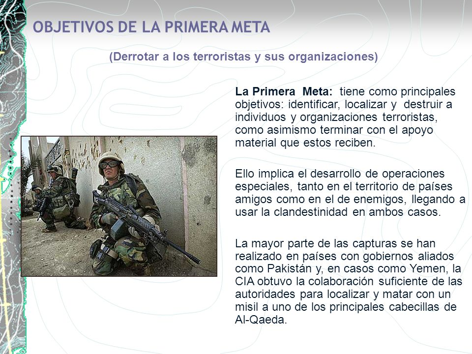 (Derrotar a los terroristas y sus organizaciones)