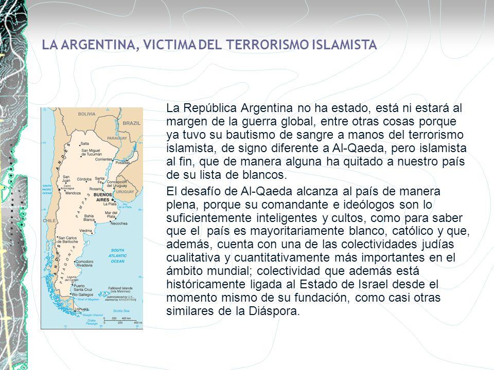 LA ARGENTINA, VICTIMA DEL TERRORISMO ISLAMISTA