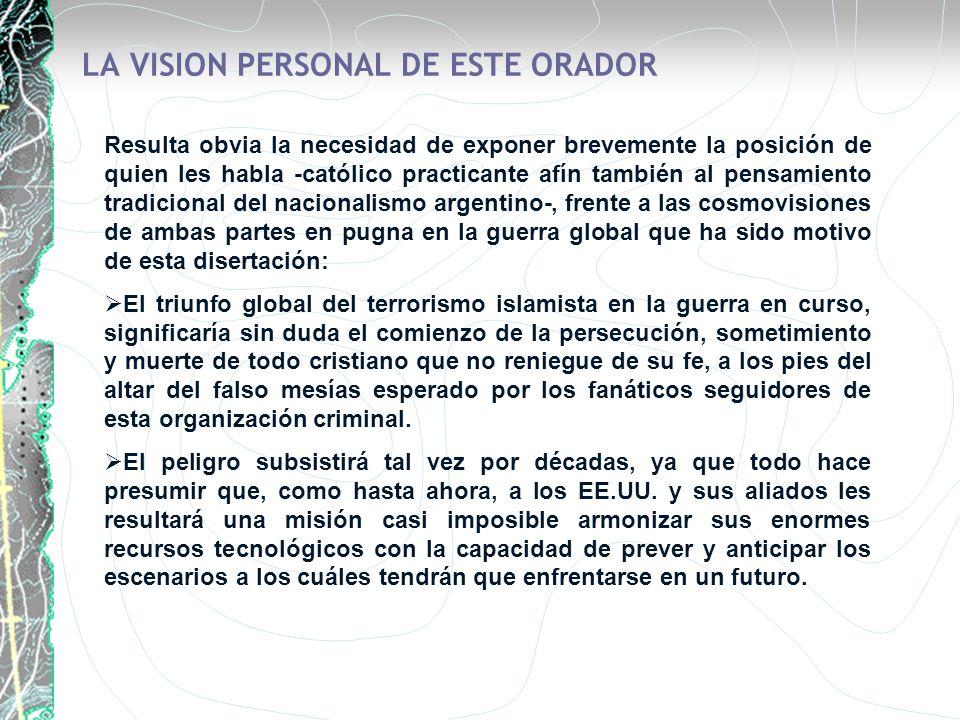 LA VISION PERSONAL DE ESTE ORADOR