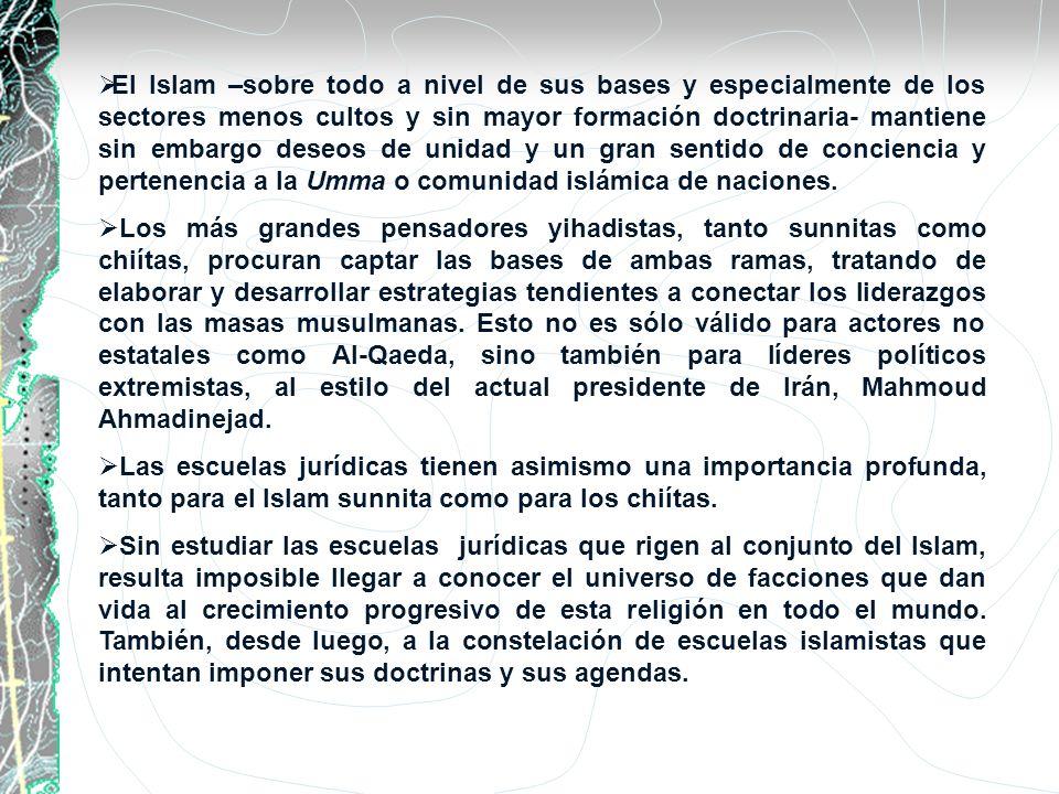 El Islam –sobre todo a nivel de sus bases y especialmente de los sectores menos cultos y sin mayor formación doctrinaria- mantiene sin embargo deseos de unidad y un gran sentido de conciencia y pertenencia a la Umma o comunidad islámica de naciones.