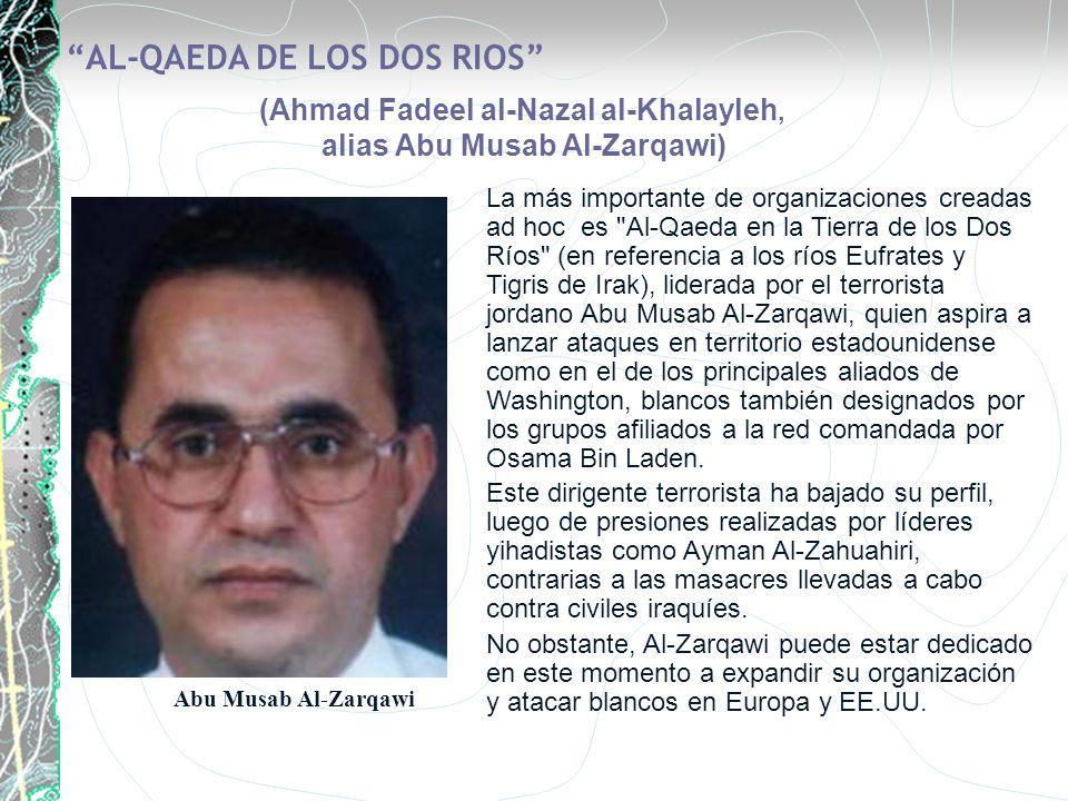 (Ahmad Fadeel al-Nazal al-Khalayleh, alias Abu Musab Al-Zarqawi)