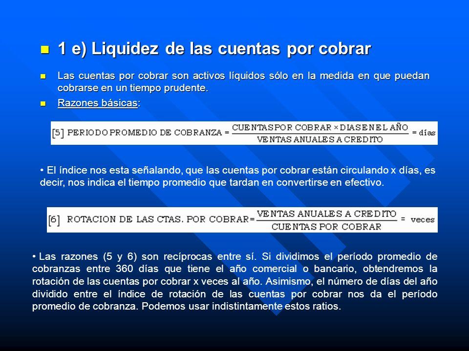 1 e) Liquidez de las cuentas por cobrar