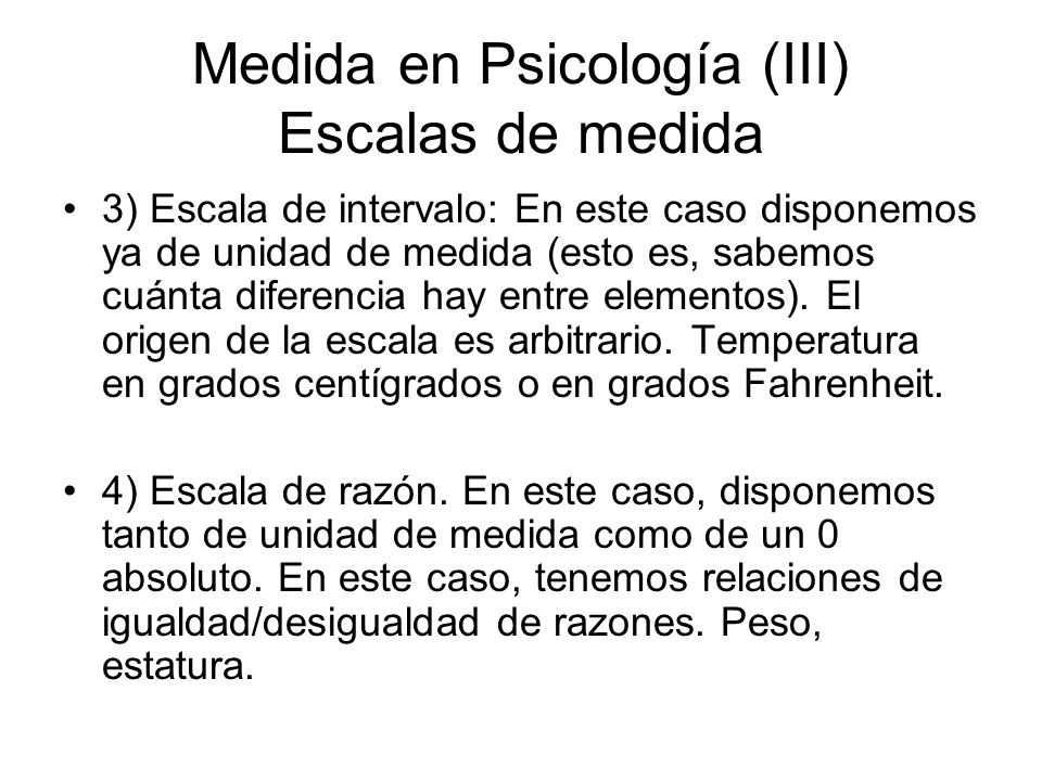 Medida en Psicología (III) Escalas de medida