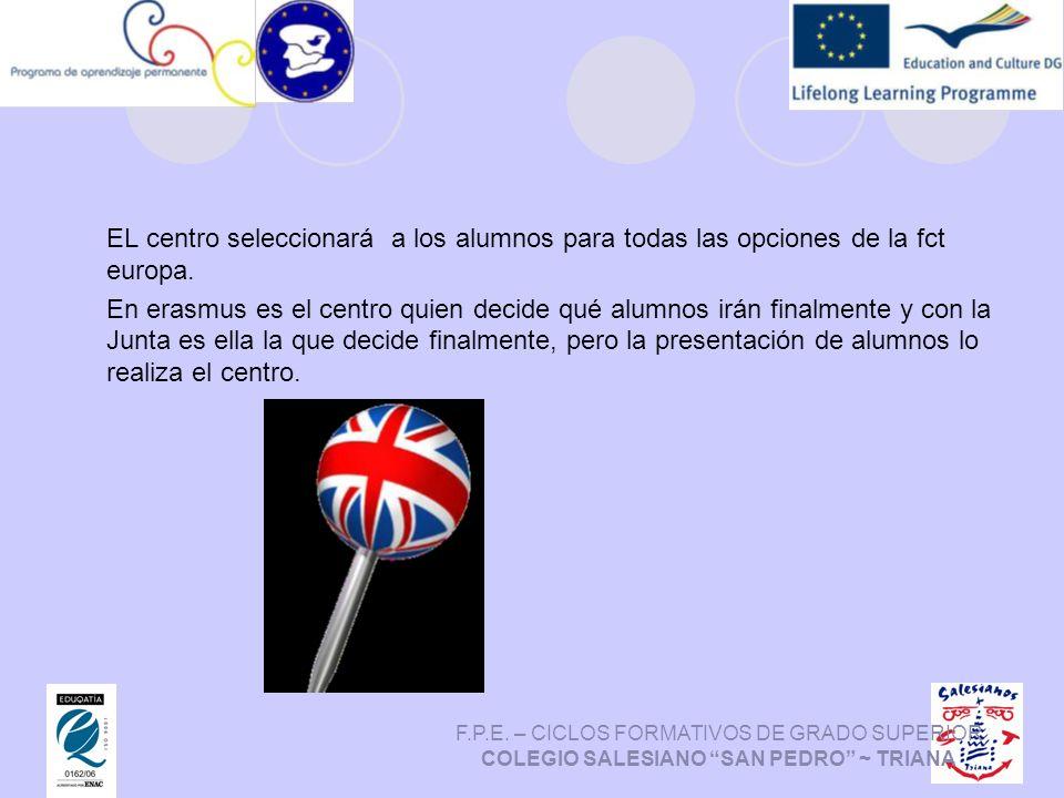 EL centro seleccionará a los alumnos para todas las opciones de la fct europa.