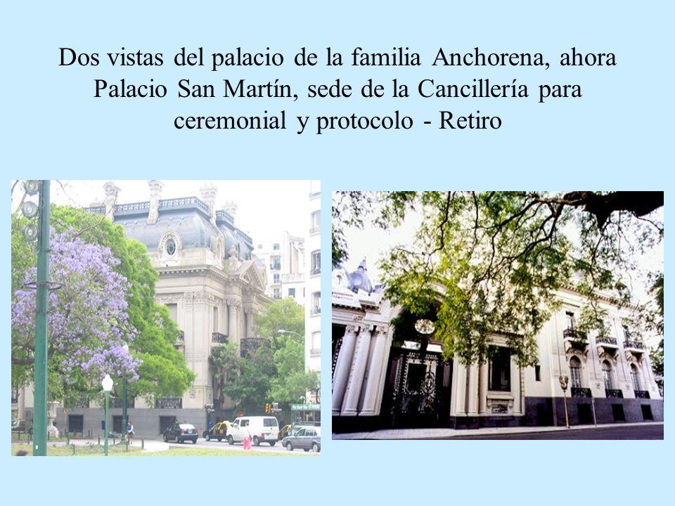 Dos vistas del palacio de la familia Anchorena, ahora Palacio San Martín, sede de la Cancillería para ceremonial y protocolo - Retiro