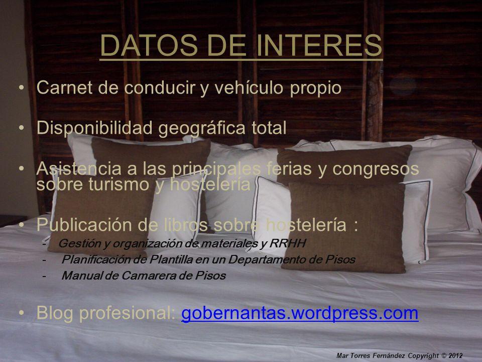 DATOS DE INTERES Carnet de conducir y vehículo propio