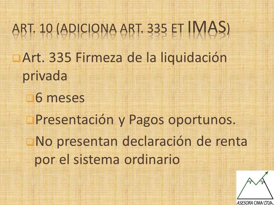 Art. 10 (ADICIONA Art. 335 et imas)