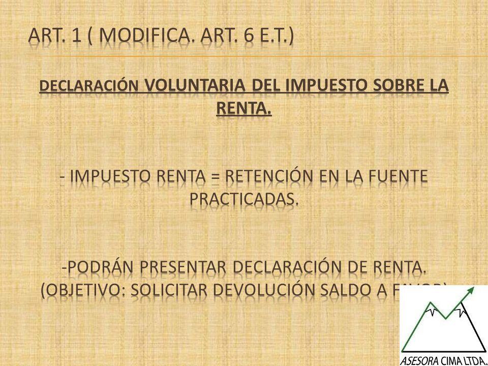ART. 1 ( Modifica. Art. 6 E.T.)
