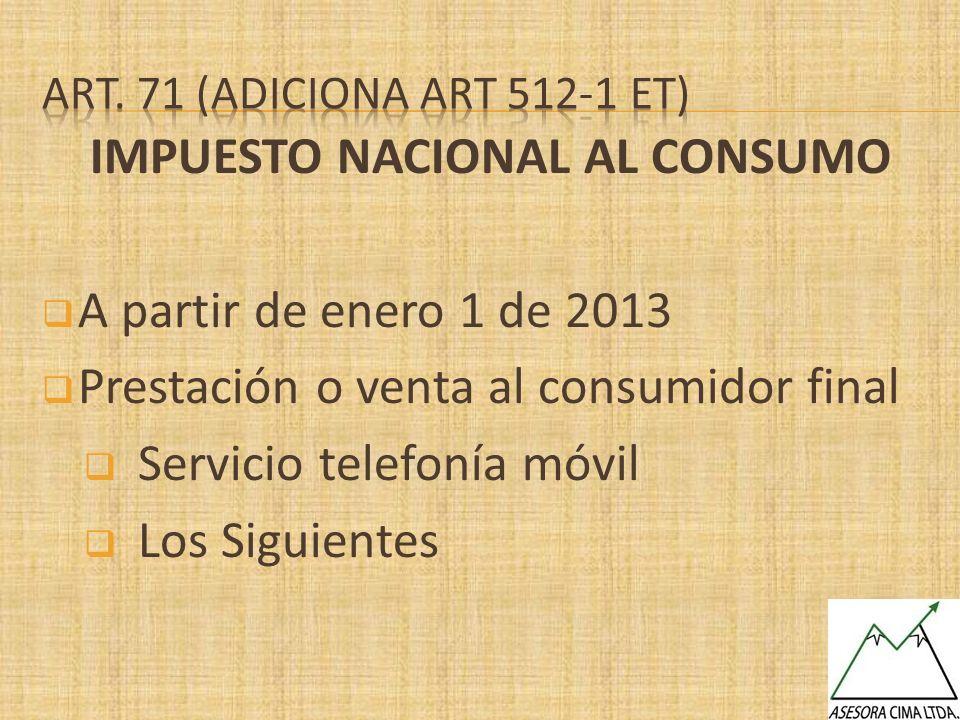 IMPUESTO NACIONAL AL CONSUMO A partir de enero 1 de 2013