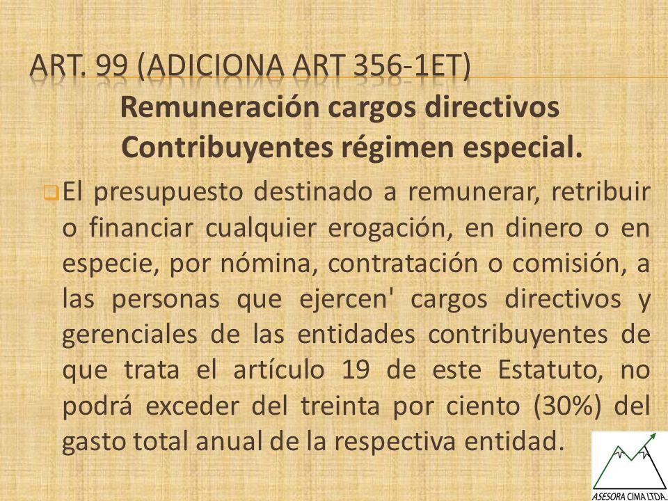 Remuneración cargos directivos Contribuyentes régimen especial.