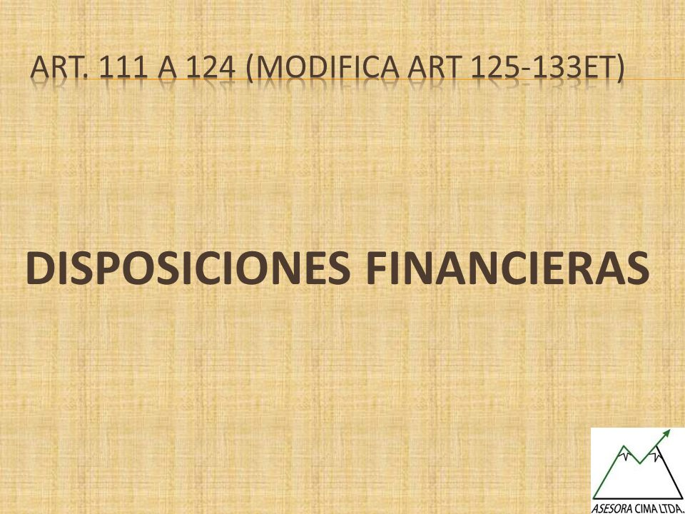 Art. 111 a 124 (MODIFICA art 125-133et)