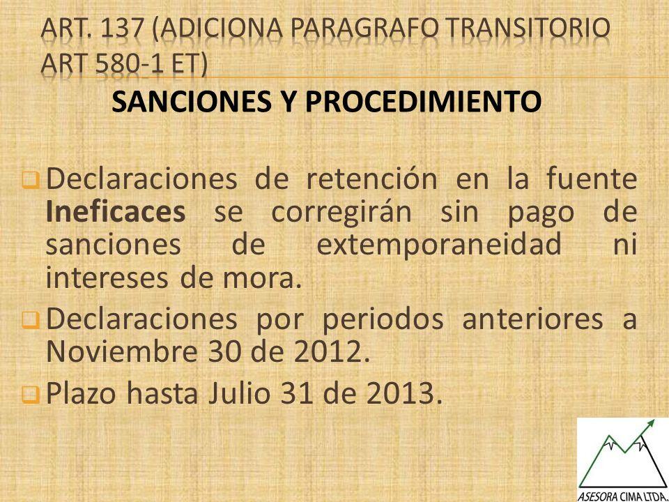 Art. 137 (ADICIONA PARAGRAFO TRANSITORIO art 580-1 et)