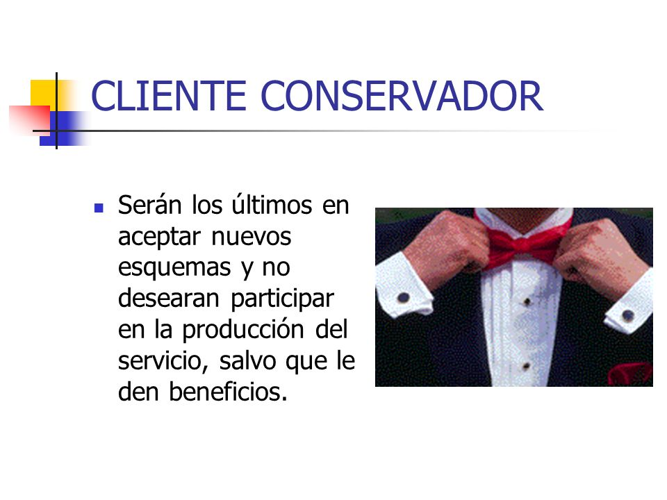 CLIENTE CONSERVADOR