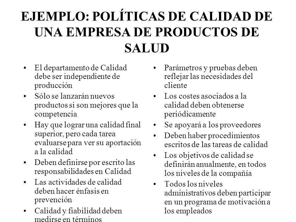 EJEMPLO: POLÍTICAS DE CALIDAD DE UNA EMPRESA DE PRODUCTOS DE SALUD
