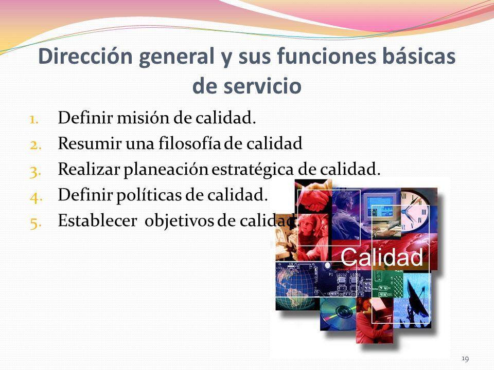 Dirección general y sus funciones básicas de servicio