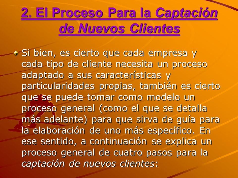 2. El Proceso Para la Captación de Nuevos Clientes