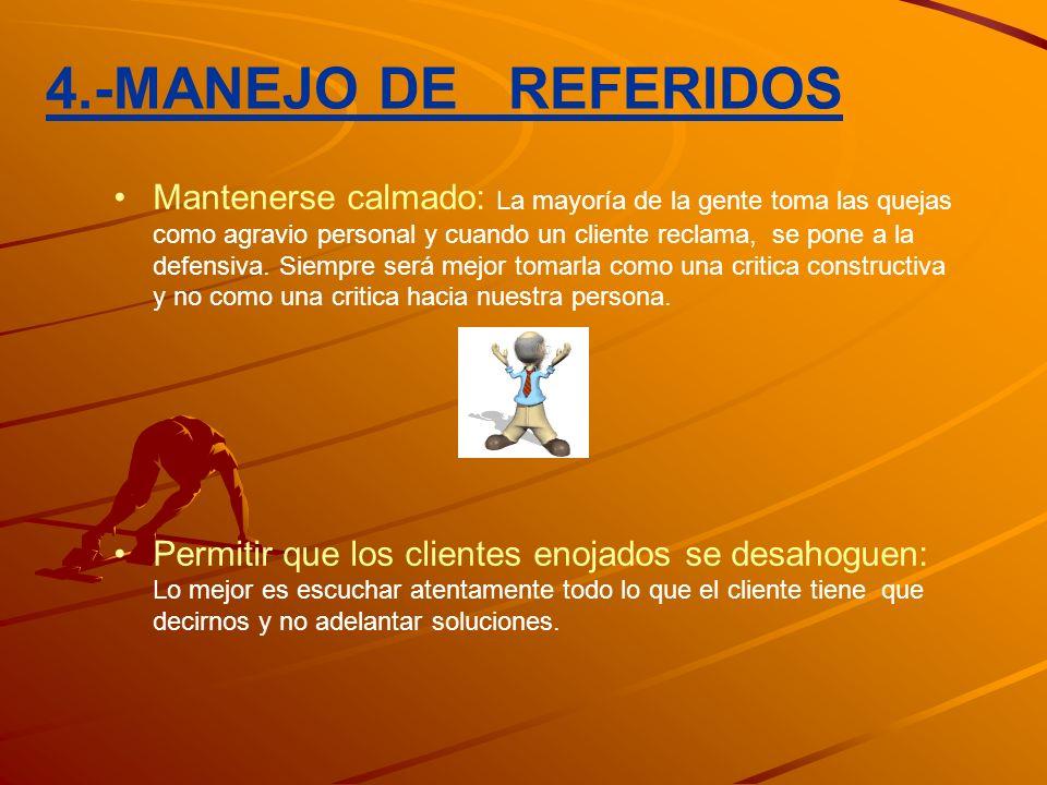 4.-MANEJO DE REFERIDOS