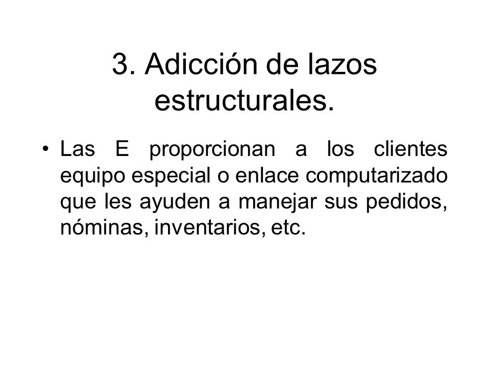 3. Adicción de lazos estructurales.