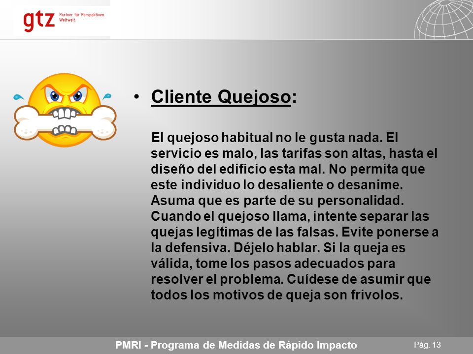 Cliente Quejoso: