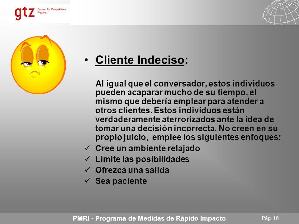 Cliente Indeciso: