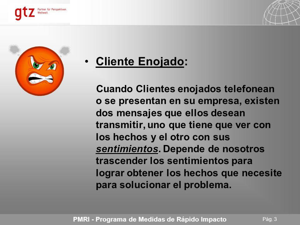 Cliente Enojado: