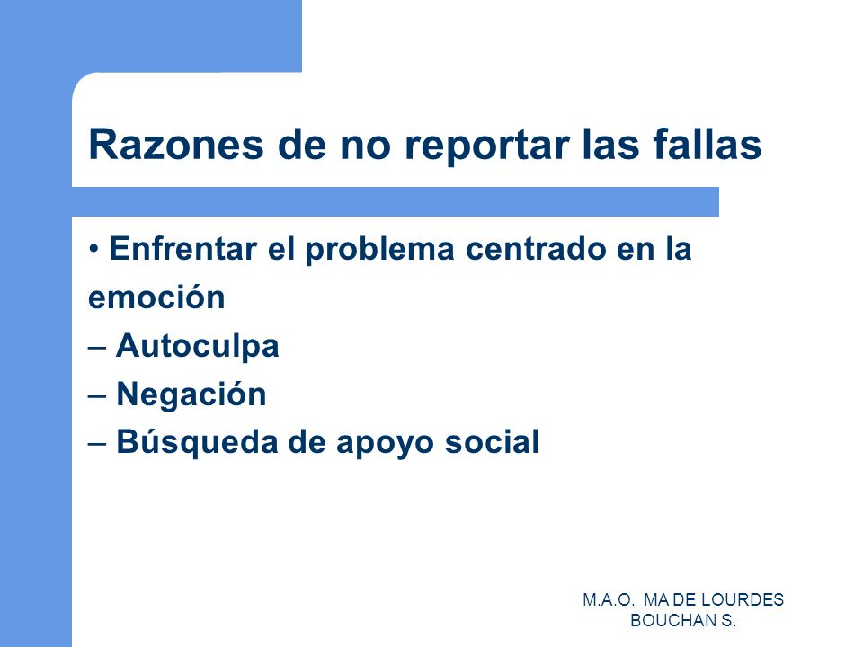 Razones de no reportar las fallas