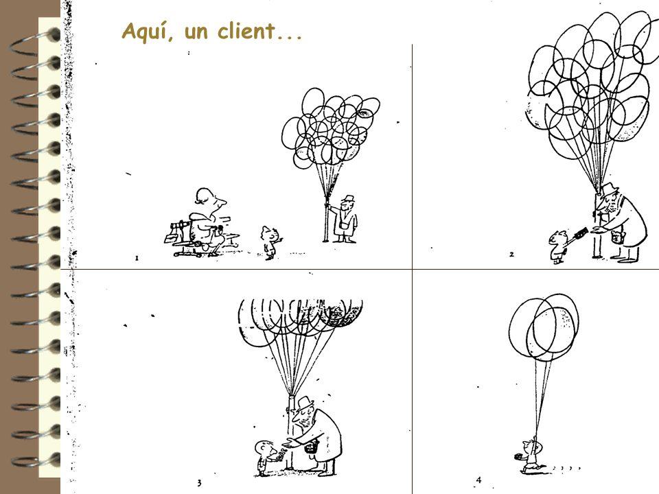 Aquí, un client... 5 6