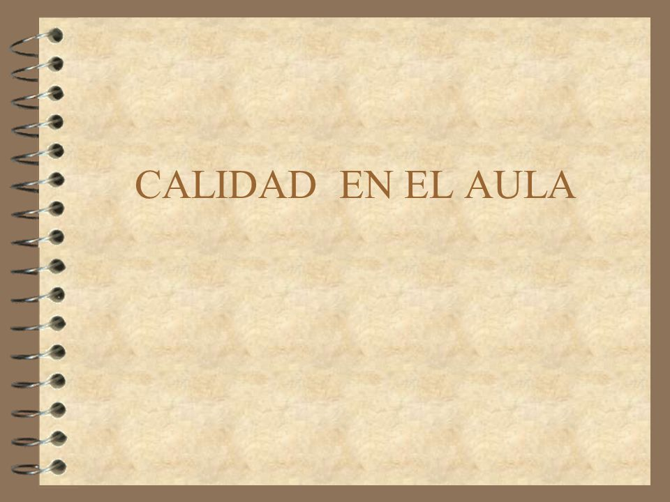 CALIDAD EN EL AULA
