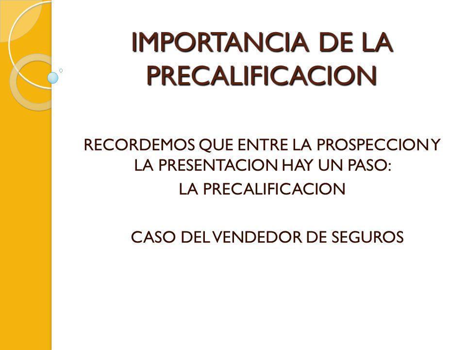 IMPORTANCIA DE LA PRECALIFICACION