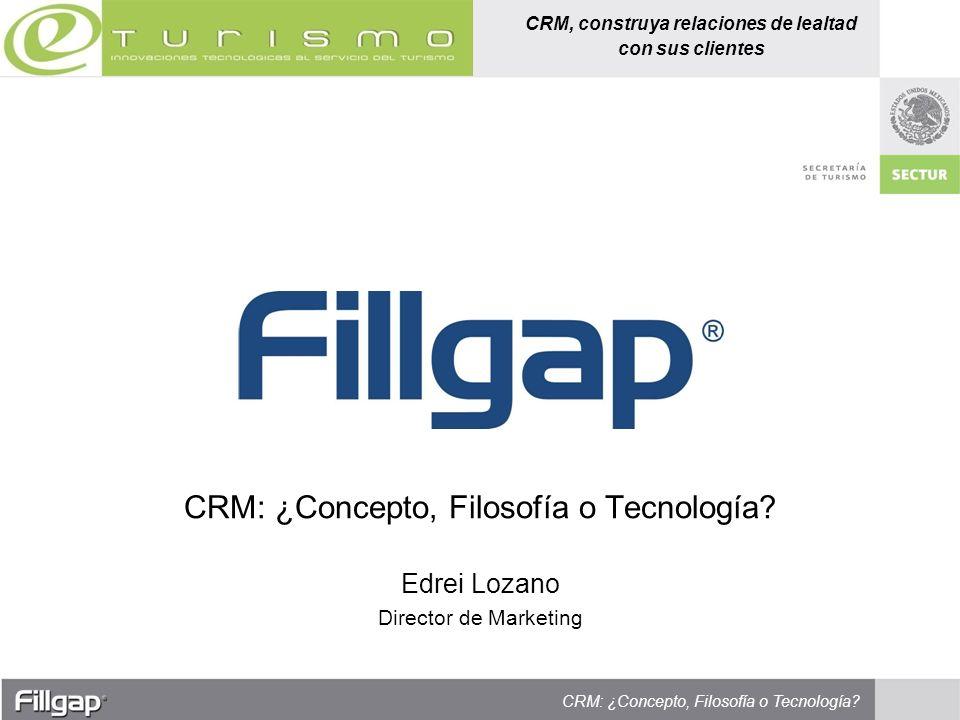 CRM: ¿Concepto, Filosofía o Tecnología